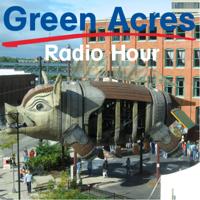 Green Acres Radio Hour podcast