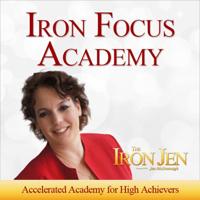 Iron Focus Academy podcast