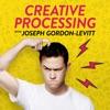 Creative Processing with Joseph Gordon-Levitt artwork