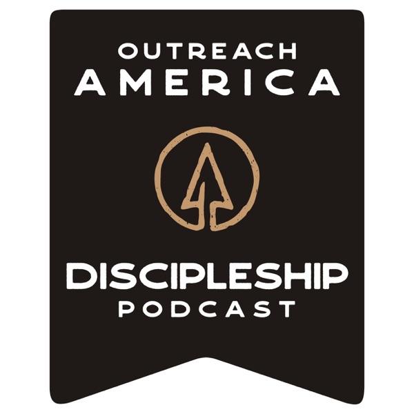Outreach America's Discipleship Podcast