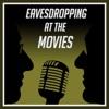 Eavesdropping at the Movies artwork