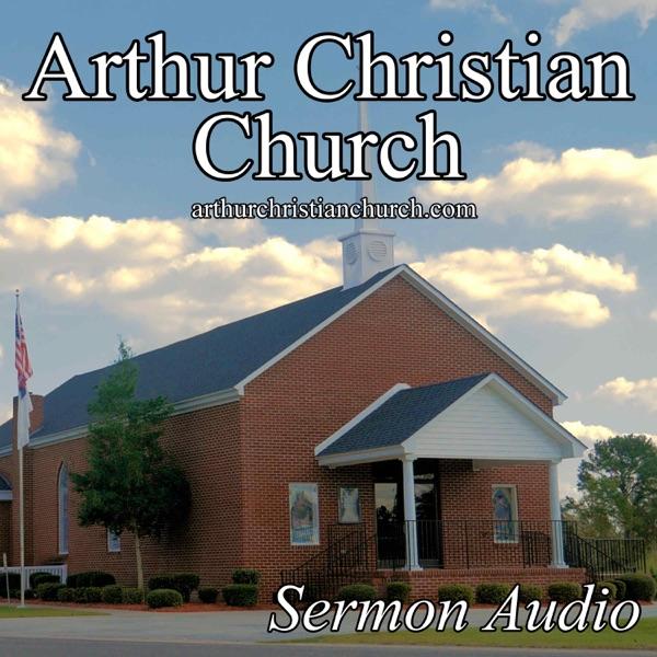 Arthur Christian Church Sermon Audio