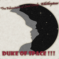 The Adventures of Lord Dinby Whitherspoon, Duke of Space podcast