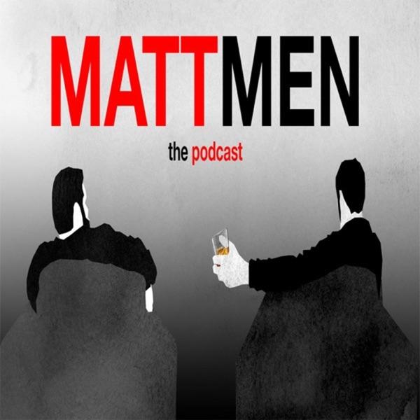Matt Men Podcast