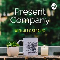 Present Company podcast
