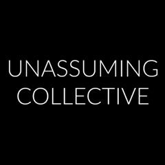 Unassuming Collective