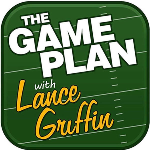The Game Plan w/Lance Griffin