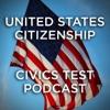 United States Citizenship - Civics Test Podcast artwork