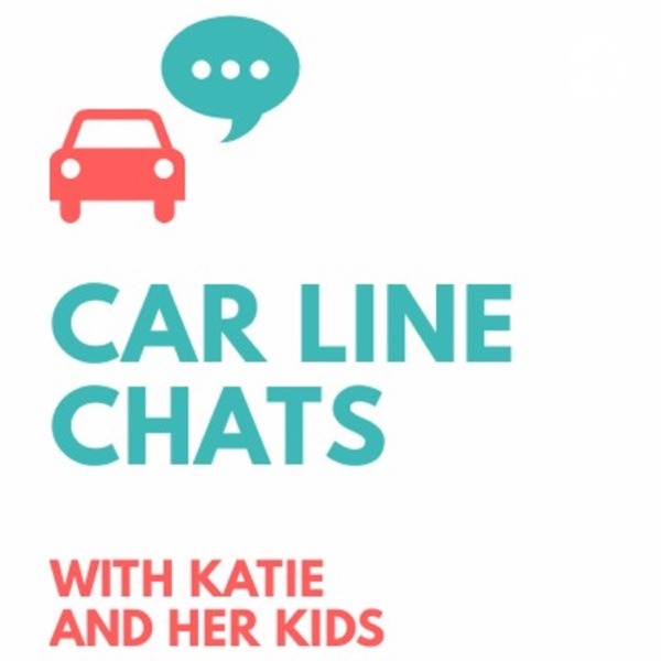 Car Line Chats with Katie and her Kids