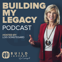 Building My Legacy podcast