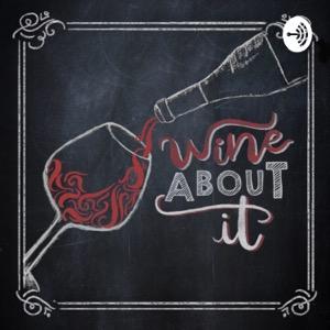 Wine About It