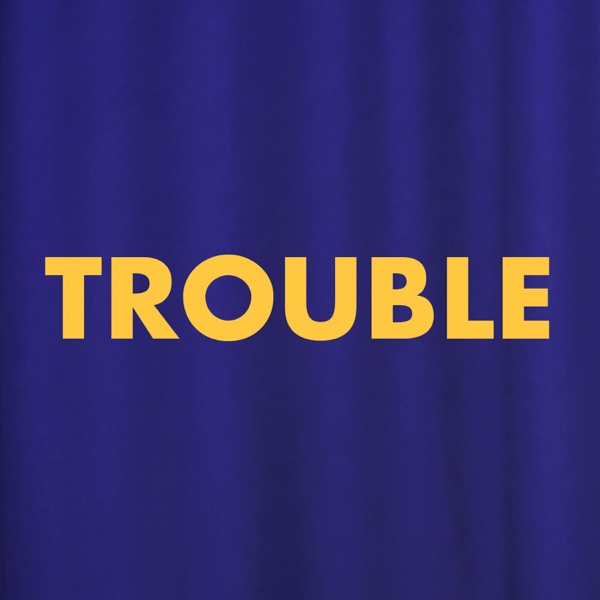 The Trouble Club