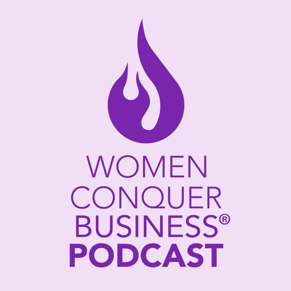 Women Conquer Business® Podcast podcast show image
