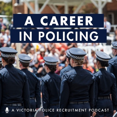 A Career in Policing:Victoria Police