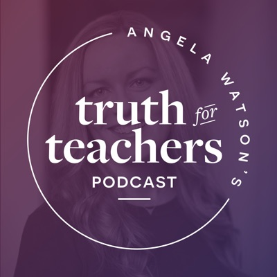 Angela Watson's Truth for Teachers:Angela Watson