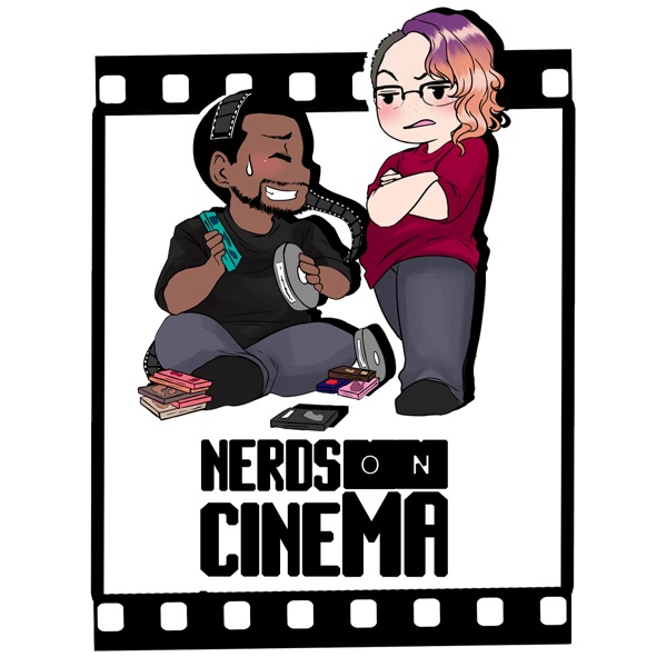 Nerds On Cinema – The Nerds With Voices Podcast Network