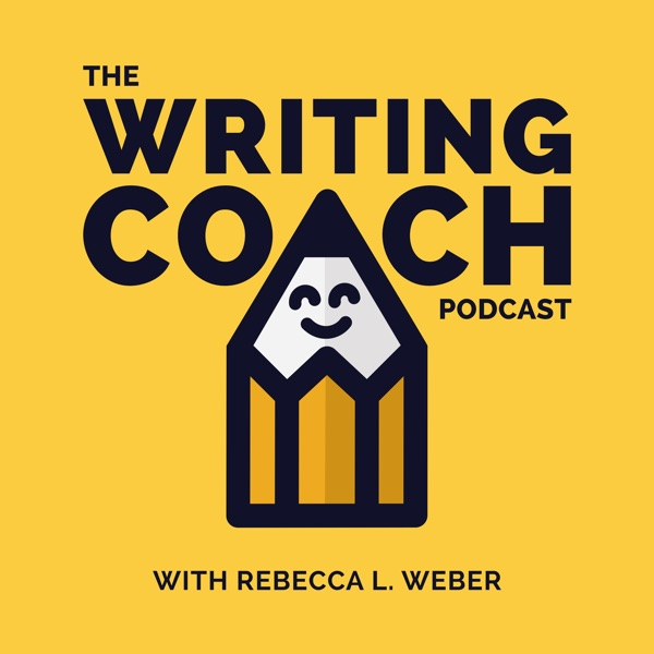 The Writing Coach Podcast with Rebecca L. Weber