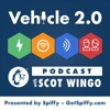 Vehicle 2.0 Podcast with Scot Wingo