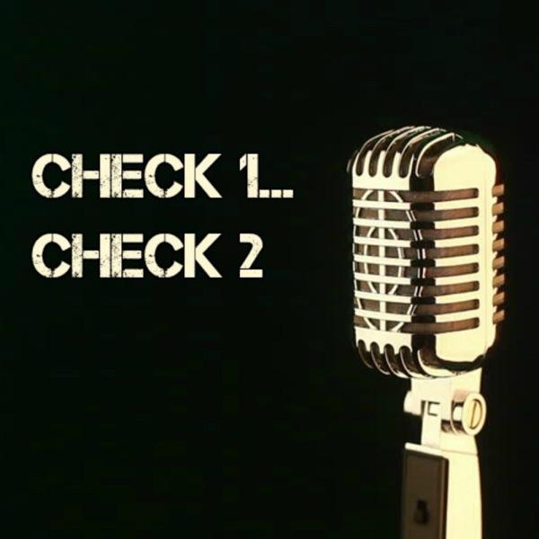 Check 1...Check 2