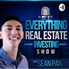 Everything Real Estate Investing Show with Sean Pan artwork