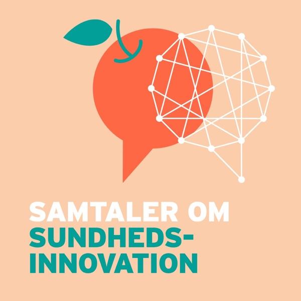 Samtaler om Sundhedsinnovation