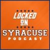 Locked On Syracuse - Daily Podcast On Syracuse Orange Football & Basketball artwork