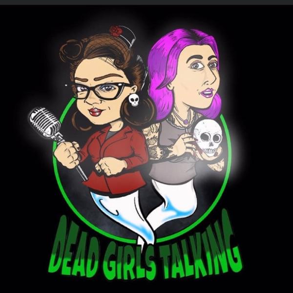 Dead Girls Talking