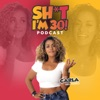 SH*T I'M 30! Podcast with Carla Wilmaris artwork