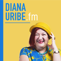 Podcast cover art for DianaUribe.fm