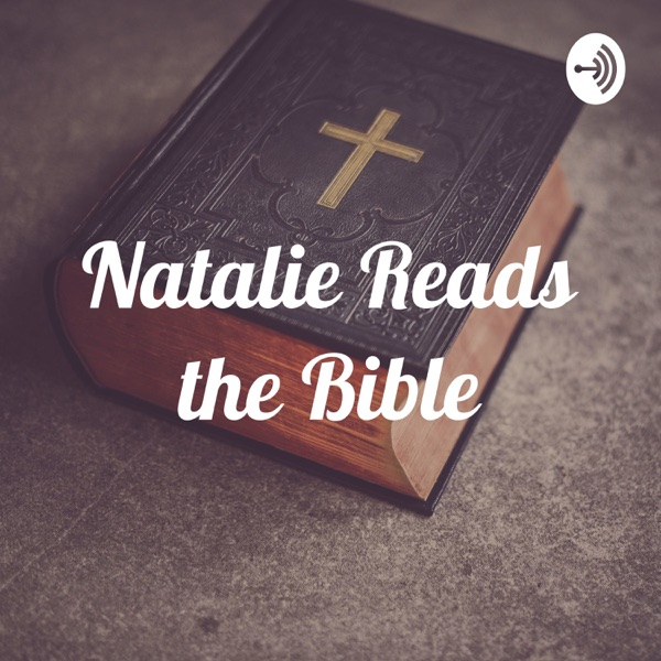 Natalie Reads the Bible