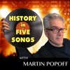 History in Five Songs with Martin Popoff artwork