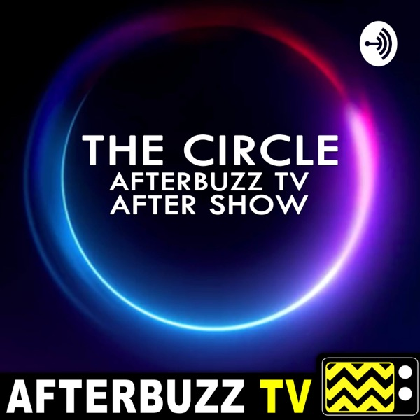 The Circle After Show Podcast