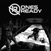 Ones Ready artwork