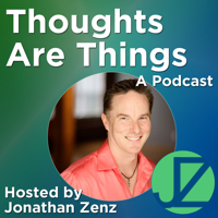 Thoughts Are Things podcast