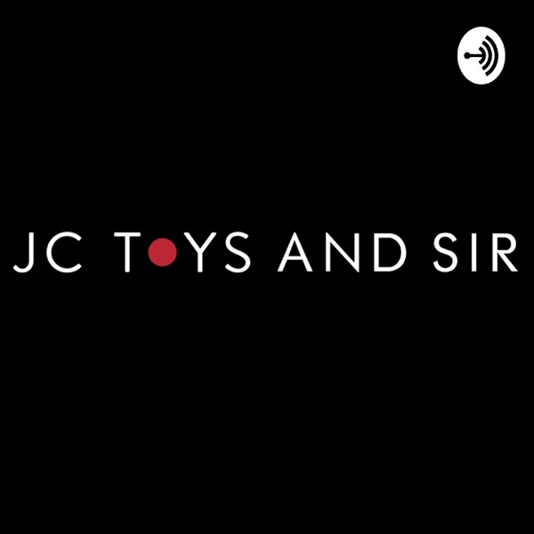 JC Toys and Sir