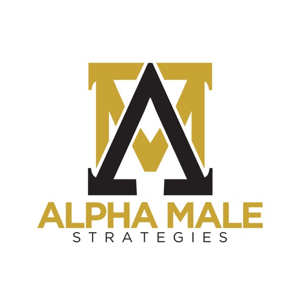 The Alpha Male Strategies Show