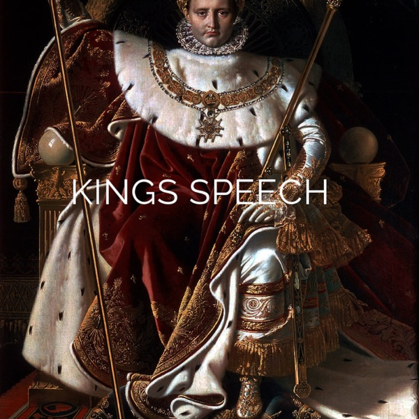 Kings Speech Podcast