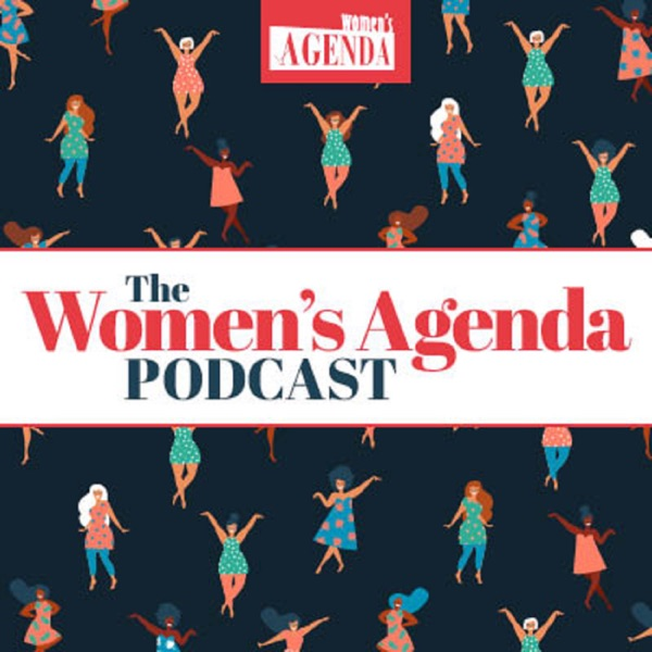 Women's Agenda Podcast