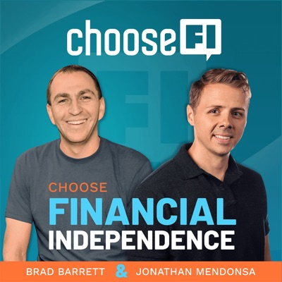 ChooseFI:Jonathan Mendonsa & Brad Barrett | Choose FI Media