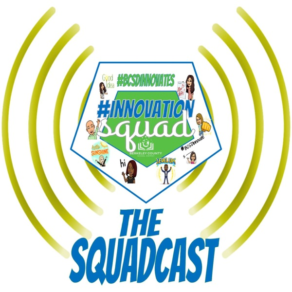 BCSD Innovation Squadcast