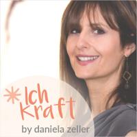Ich Kraft by Daniela Zeller podcast