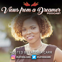 Views From A Dreamer podcast