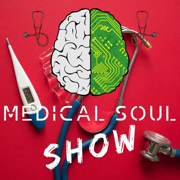 The Medical Soul Show