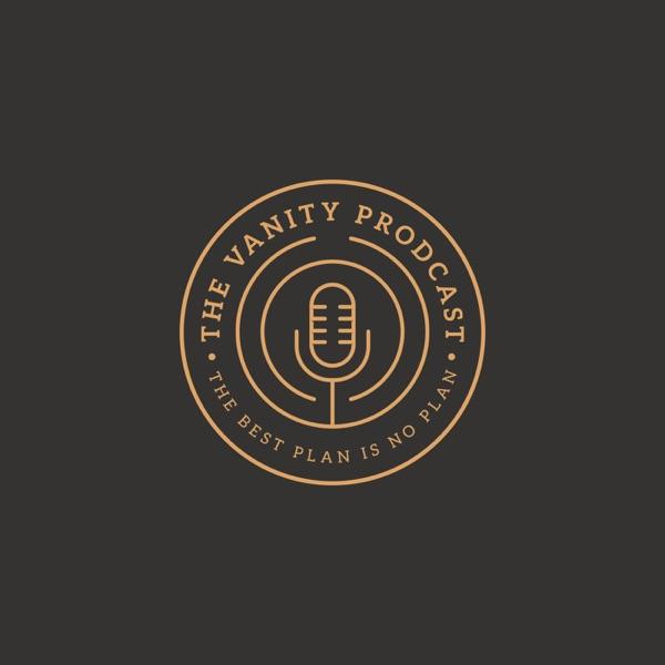 The Vanity Prodcast