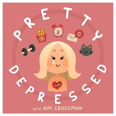 Pretty Depressed with Kim Crossman