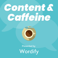 Content and Caffeine podcast