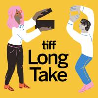 Podcast cover art for TIFF Long Take