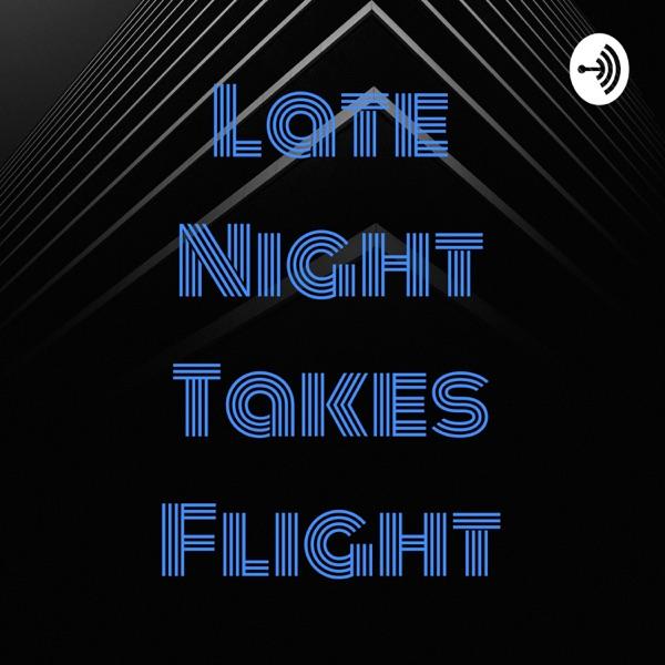 Late Night Takes Flight