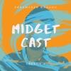 Midget Cast