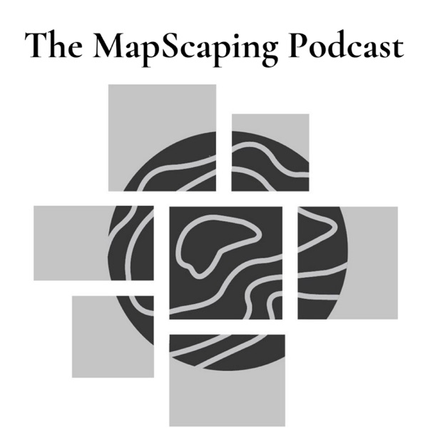 The MapScaping Podcast podcast show image